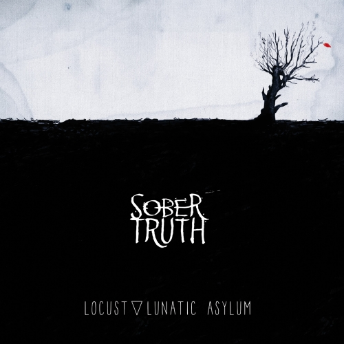 Locust Lunatic Asylum CD Sober Truth