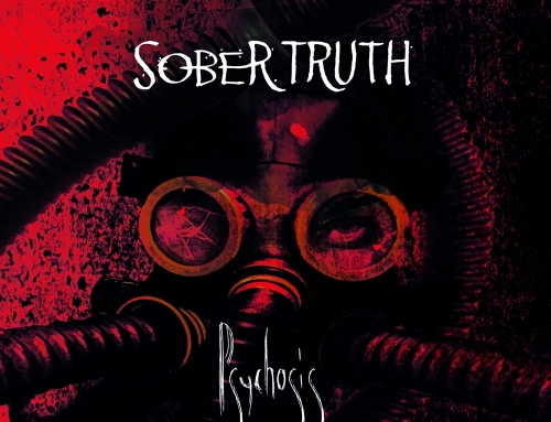 PSYCHOSIS REVIEW von Time for Metal – SOBER TRUTH