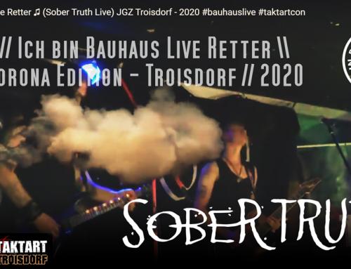 Ich bin Bauhaus Live Retter ♫ (Sober Truth Live) JGZ Troisdorf – 2020 #bauhauslive #taktartcon